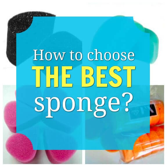 How to choose the best sponge?