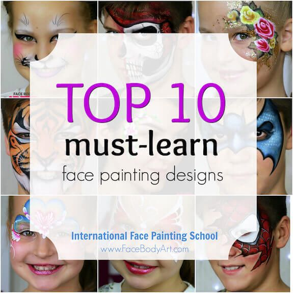 TOP 10 must-learn face painting designs (and +1 more)