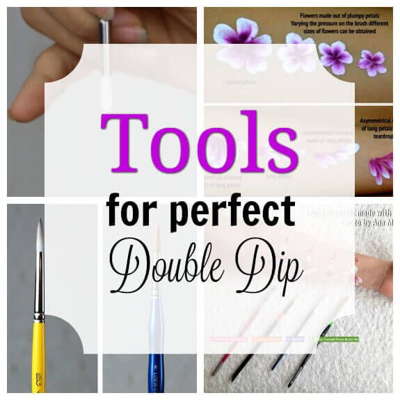Tools for perfect Double Dip flowers